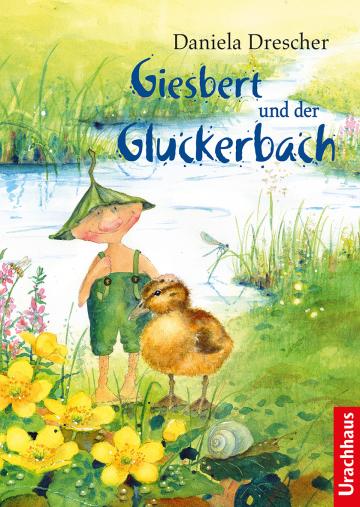 Giesbert und der Gluckerbach  Daniela Drescher