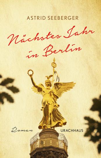 Nächstes Jahr in Berlin  Astrid Seeberger