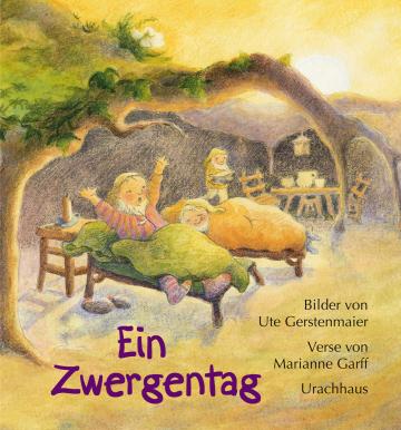 Ein Zwergentag  Marianne Garff    Ute Gerstenmaier