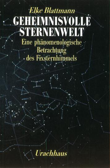 Geheimnisvolle Sternenwelt  Elke Blattmann