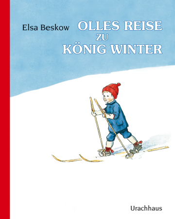 Olles Reise zu König Winter  Elsa Beskow