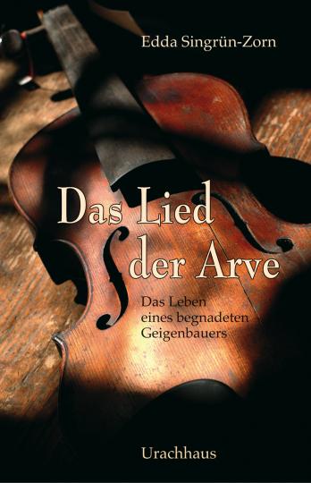 Das Lied der Arve  Edda Singrün-Zorn