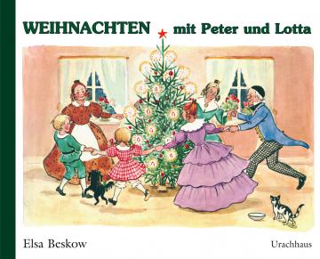Weihnachten mit Peter und Lotta Elsa Beskow