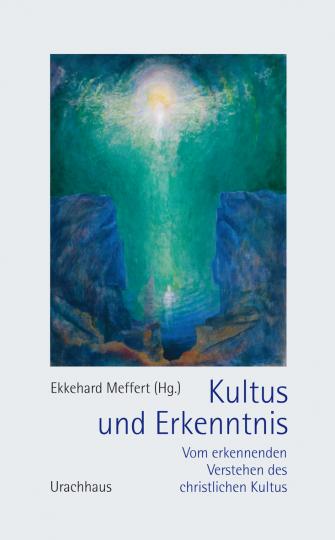 Kultus und Erkenntnis  Ekkehard Meffert