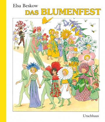 Das Blumenfest Elsa Beskow