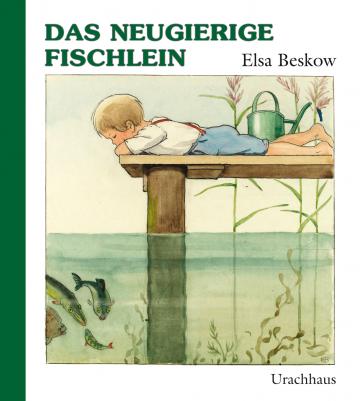 Das neugierige Fischlein  Elsa Beskow