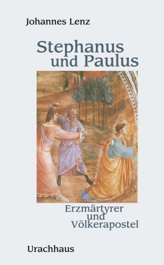 Stephanus und Paulus  Johannes Lenz