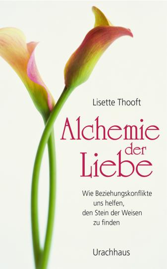 Alchemie der Liebe Lisette Thooft
