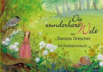 Die wunderbare Welt der Daniela Drescher   Daniela Drescher