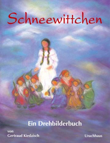 Schneewittchen  Jacob und Wilhelm Grimm ,  Gertraud Kiedaisch