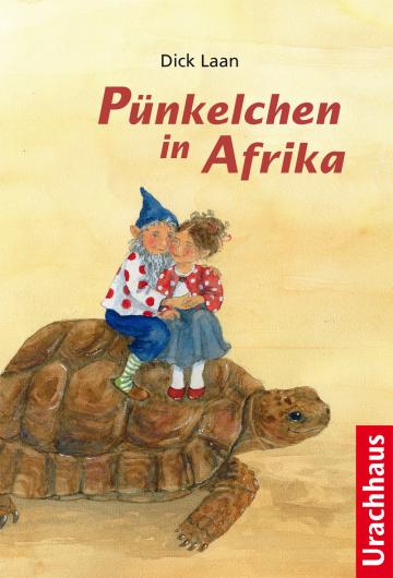 Pünkelchen in Afrika Dick Laan