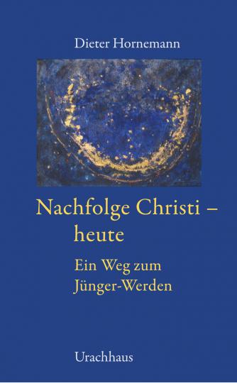 Nachfolge Christi - heute Dieter Hornemann