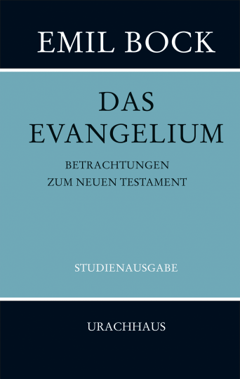 Das Evangelium  Emil Bock
