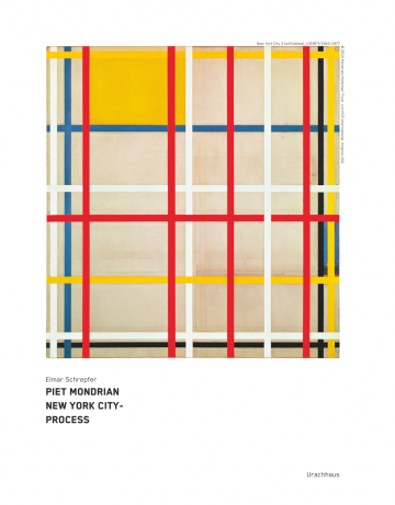 Piet Mondrian New York City-Process Elmar Schrepfer