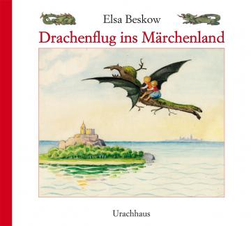 Drachenflug ins Märchenland  Elsa Beskow