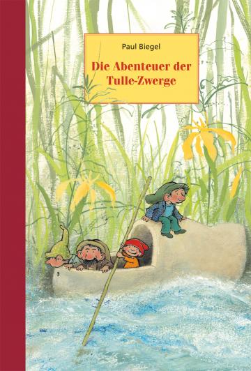 Die Abenteuer der Tulle-Zwerge  Paul Biegel    Mies van Hout