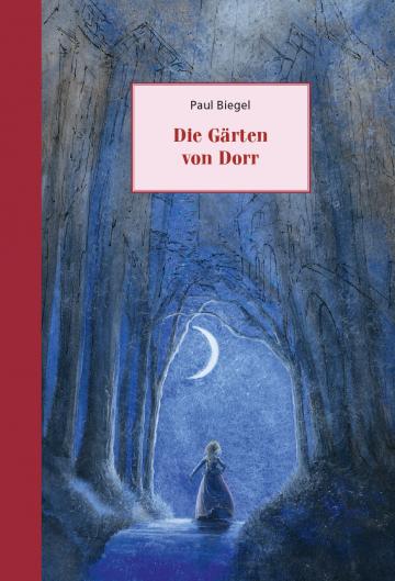 Die Gärten von Dorr  Paul Biegel    Charlotte Dematons
