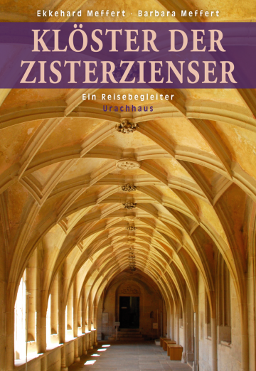 Klöster der Zisterzienser  Ekkehard Meffert ,  Barbara Meffert