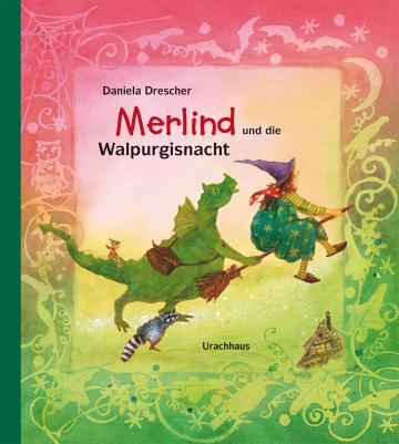 Merlind und die Walpurgisnacht  Daniela Drescher