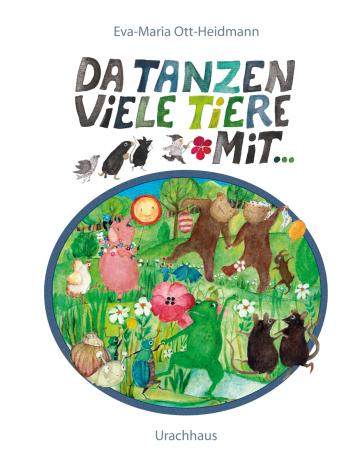 Da tanzen viele Tiere mit  Eva-Maria Ott-Heidmann