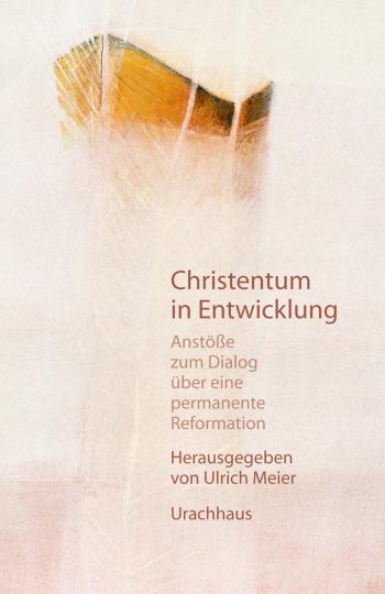 Christentum in Entwicklung   Ulrich Meier
