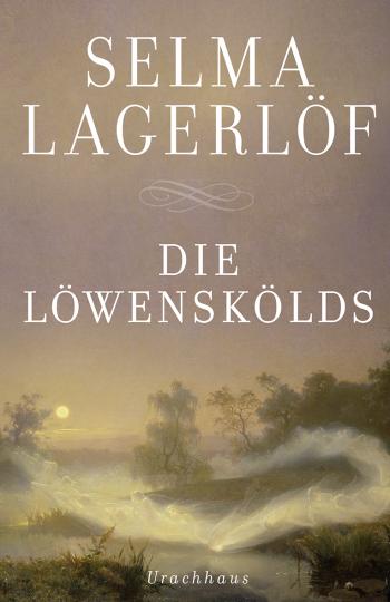 Die Löwenskölds  Selma Lagerlöf