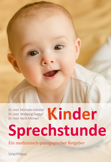 Kindersprechstunde  Dr. med. Michaela Glöckler ,  Dr. med. Wolfgang Goebel ,  Dr. med. Karin Michael