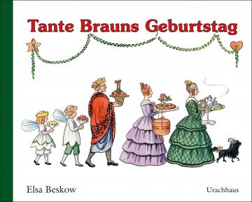 Tante Brauns Geburtstag Elsa Beskow