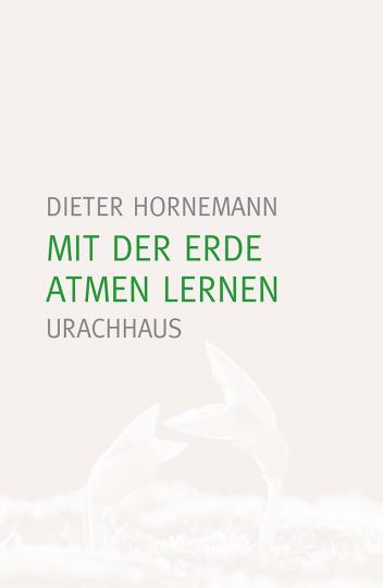 Mit der Erde atmen lernen Dieter Hornemann