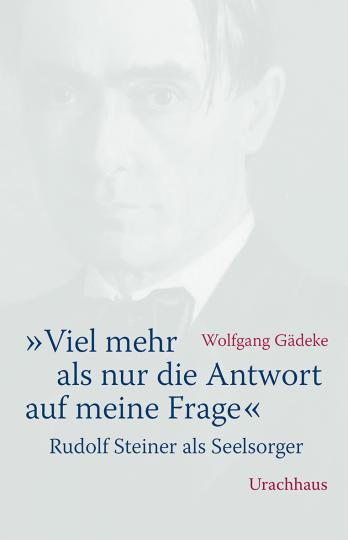 »Viel mehr als nur die Antwort auf meine Frage« Wolfgang Gädeke