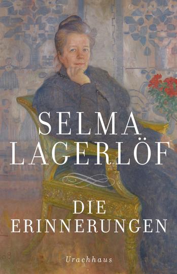 Die Erinnerungen  Selma Lagerlöf