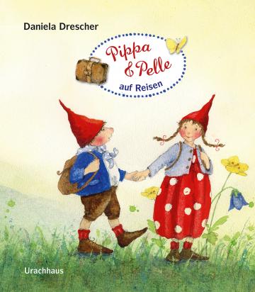 Pippa und Pelle auf Reisen  Daniela Drescher