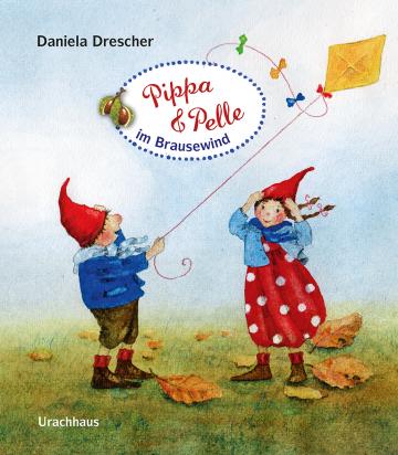 Pippa und Pelle im Brausewind Daniela Drescher