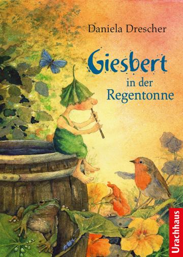 Giesbert in der Regentonne  Daniela Drescher