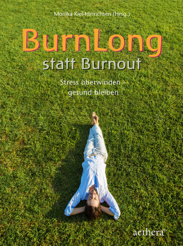BurnLong statt Burnout   Monika Kiel-Hinrichsen