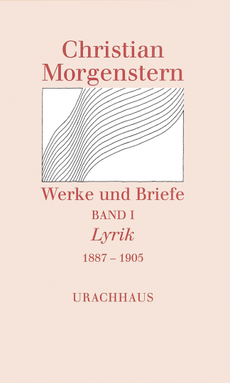 Band 1: Lyrik 1887–1905  Christian Morgenstern   Reinhardt Habel ,  Martin Kießig