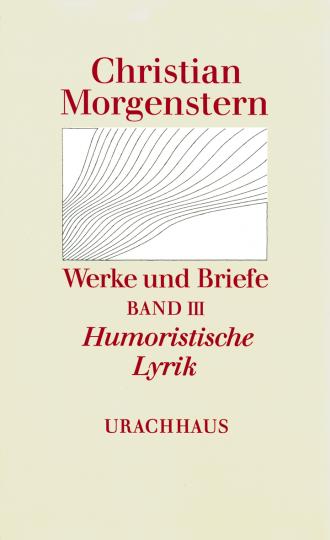 Band 3: Humoristische Lyrik  Christian Morgenstern   Maurice Cureau ,  Reinhardt Habel