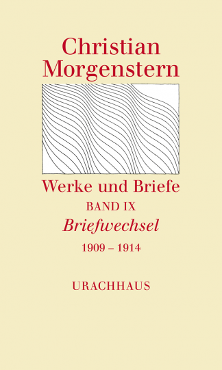 Band 9: Briefwechsel 1909–1914  Christian Morgenstern   Agnes Harder