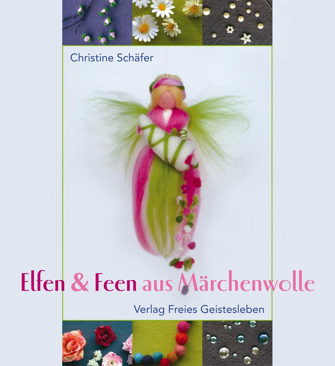 Elfen Und Feen Aus Märchenwolle Verlag Freies Geistesleben