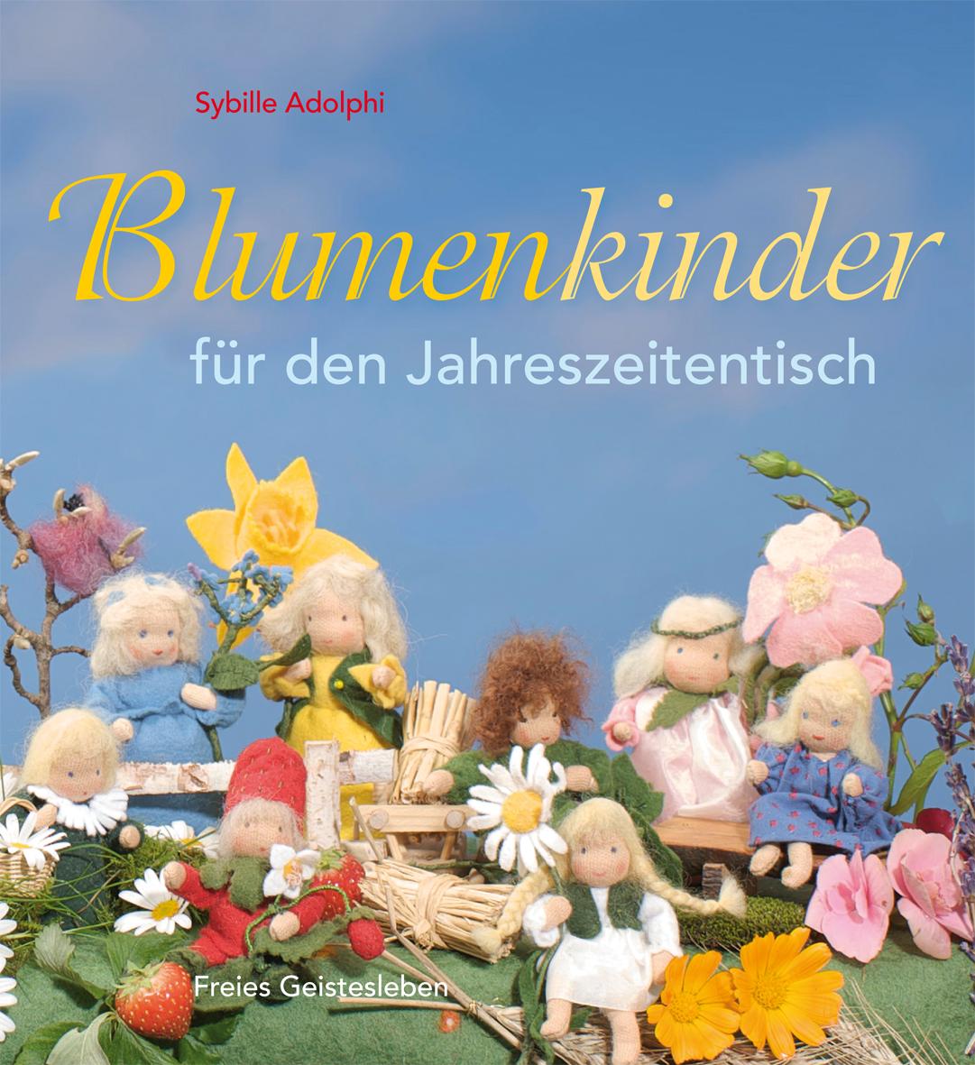 Blumenkinder Für Den Jahreszeitentisch Verlag Freies Geistesleben