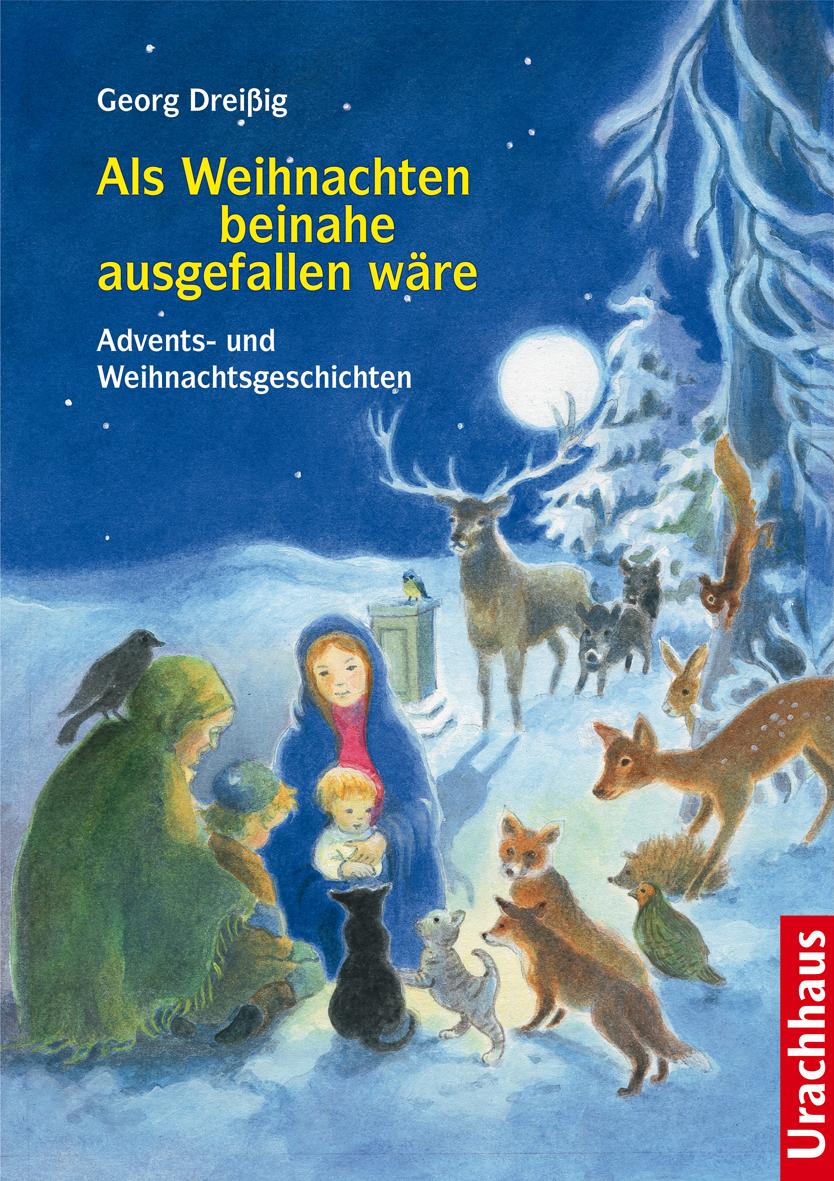 Als Weihnachten beinahe ausgefallen wäre   Verlag Freies Geistesleben