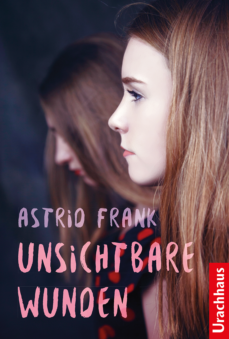 Charmant Unsichtbare Wunden Astrid Frank